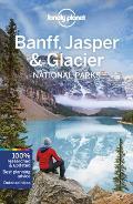 Lonely Planet Banff Jasper & Glacier National Parks