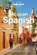 Lonely Planet Mexican Spanish Phrasebook & Dictionary 5th edition