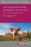Achieving Sustainable Production of Pig Meat Volume 2: Animal Breeding and Nutrition