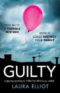 Guilty A Gripping Psychological Thriller That Will Have You Hooked