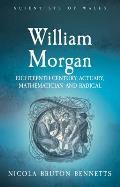 William Morgan: Eighteenth-Century Actuary, Mathematician and Radical