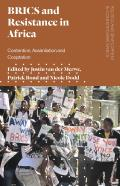BRICS and Resistance in Africa: Contention, Assimilation and Co-optation