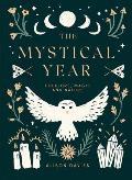Mystical Year Folklore Magic & Nature
