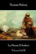 Thomas Malory - Le Morte D'Arthur - Volume I (of II)