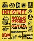 Rolling Stones: Hot Stuff: The Ultimate Memorabilia Collection