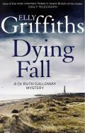 A Dying Fall: Ruth Galloway 5