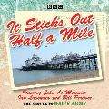 It Sticks Out Half a Mile: The Sequel to Dad#s Army