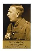Ford Madox Ford - The Fifth Queen: Part One of the Fifth Queen Trilogy