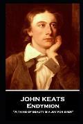 John Keats - Endymion
