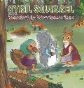 Cyril Squirrel and the Wonderfully Worrisome Task