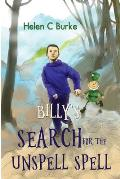Billy's Search for the Unspell Spell