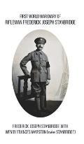 First World War Diary of Rifleman Frederick Joseph Stanbridge