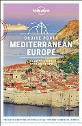 Lonely Planet Cruise Ports Mediterranean Europe 1
