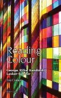 Reading Colour: George, Rilke, Kandinsky, Lasker-Schueler