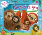 God Loves You Just the Way You Are [With Sloth Toy]