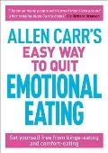 Allen Carrs Easy Way to Quit Emotional Eating