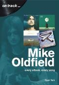 Mike Oldfield: Every Album, Every Song