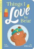 Things I Love by Bear
