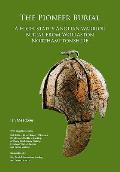 The Pioneer Burial: A High-Status Anglian Warrior Burial from Wollaston Northamptonshire
