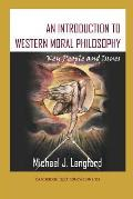 An Introduction to Western Moral Philosophy: Key People and Issues