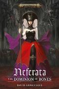 Neferata The Dominion of Bones