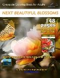 Next Beautiful Blossoms - Grayscale Coloring Book for Adults: Edition: Full pages (2 Books in One)