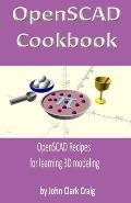 OpenSCAD Cookbook: OpenSCAD Recipes for learning 3D modeling