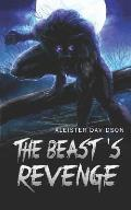 The Beast's Revenge: A Werewolf Horror