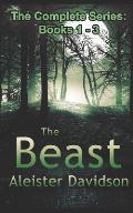 The Beast Complete Series: A Werewolf Horror Books 1-3