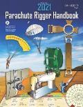 Parachute Rigger Handbook: FAA-H-8083-17A Change 1: Federal Aviation Administration