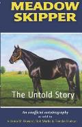Meadow Skipper: The Untold Story