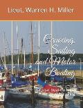 Canoeing, Sailing and Motor Boating: Practical Boat Building and Handling