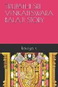 Tirupathi Sri Venkateswara Balaji Story
