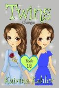 Twins: Book 16: Changes