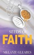 Seeds of Faith: My Journey