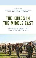 The Kurds in the Middle East: Enduring Problems and New Dynamics