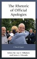 The Rhetoric of Official Apologies: Critical Essays