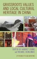 Grassroots Values and Local Cultural Heritage in China