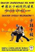 Shaolin Tradizionale del Nord Vol.5: Livello Avanzato - Xiong Shi