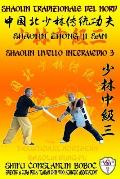 Shaolin Tradizionale del Nord Vol.7: Livello Avanzato - Xiong Shi 2