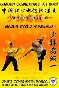 Shaolin Tradizionale del Nord Vol.8: Livello Istruttore - Lao Shi