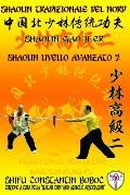 Shaolin Tradizionale del Nord Vol.9: Livello Istruttore - Lao Shi 1