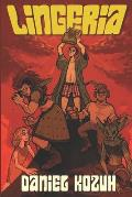 Lingeria: Book One of One
