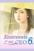 Enamorada del CEO 6: T? Eres Mi Destino