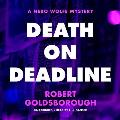 Death on Deadline: A Nero Wolfe Mystery