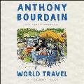 World Travel Lib/E: An Irreverent Guide
