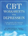 CBT Worksheets for Depression: A photocopiable CBT programme for CBT therapists in training: Includes, formulation worksheets, generic CBT cycles, ru