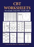 CBT Worksheets: CBT worksheets for CBT therapists in training: Formulation worksheets, generic CBT cycle worksheets, thought records,