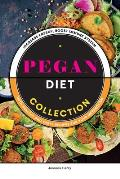 Pegan Diet Collection: Increase Energy, Boost Immune System With Healthy and Tasty Recipes For Your Metabolism.