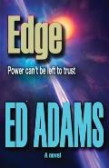 Edge: Power can't be left to trust